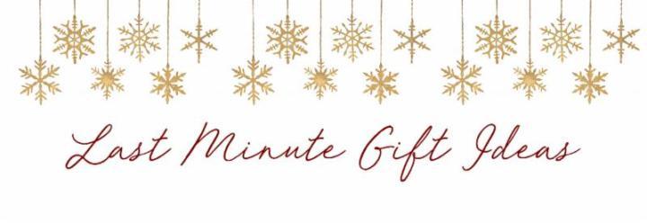 Last Minute GiftIdeas